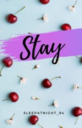 Stay  by SleepAtNight_94