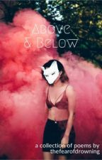 Above & Below by thefearofdrowning