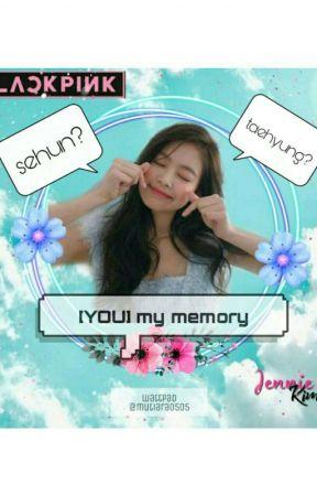 [YOU] my memory by mutiara0505