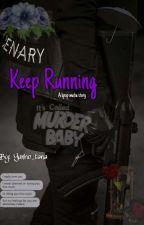 Keep Running (Mafia Au) by Frankie_Avocado