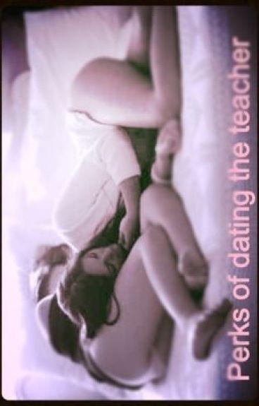 Perks of dating the teacher (Book 2) (GxG) (Studentxteacher) (lesbian stories)