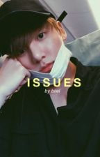 Issues - JJK  [18+] by jeonbyyy