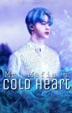 Mr. Mafia's Cold Heart by VoicelessMidnight