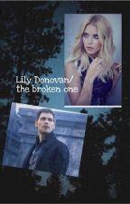 Lily Donovan/ the broken one⚡️ by ilyygirl