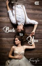 Back To You by safara_