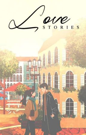Love Stories : One Shots  by Roozieh