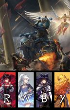 Obligation of Servants (Warhammer 40k x RWBY) by liukwan2406