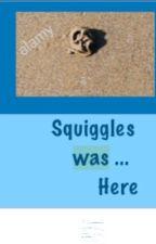 Squiggles Was Here by brookibrik