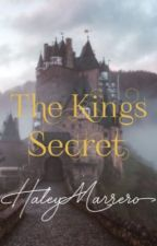 The Kings Secret by hayls-hals-22