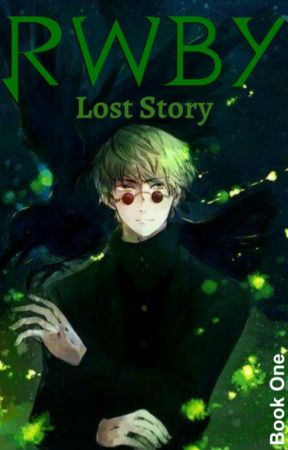 RWBY: Lost Story by The_Alviras