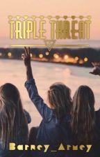 Triple Threat by Barney_Armey
