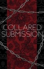 Collared Submission  by CaliTakato