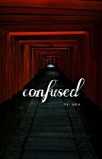 »confused by -anareads