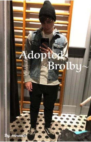 Adopted ~Brolby~