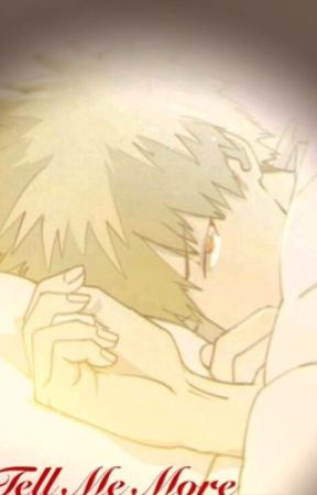Tell Me More (Bakugou x Reader) Lemon - A/N - Wattpad