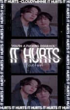 It Hurts by JaylenEthens18