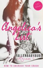 Angelica's List (Taglish) by fallenbabybubu