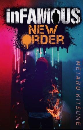 inFAMOUS - New Order by MetaruKitsune