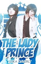 The Lady Prince (UNAVAILABLE - seriously, there's nothing) by _allegiant