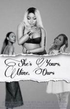She's Yours, Mine, Ours by xoxoshoshanaxoxo