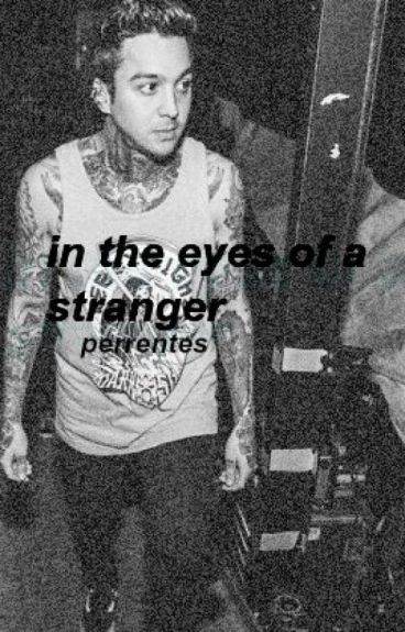 in the eyes of a stranger: perrentes