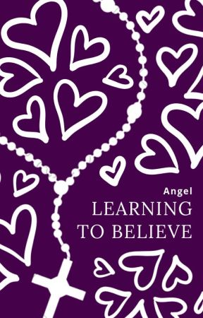 Learning to Believe | A Lenten Reflection by MarvelHamiltonStory