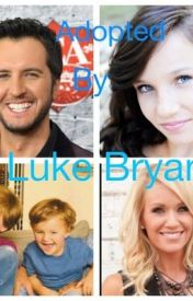 Adopted by Luke Bryan by Lukebryan101