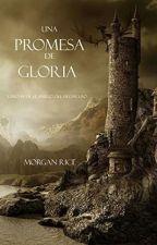 Una Promesa De Gloria  by Jhon-Espinoza