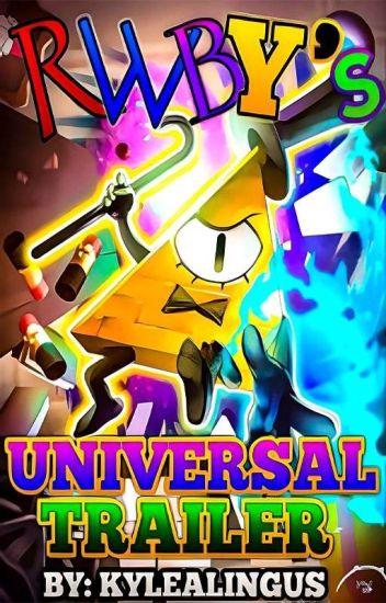 RWBY's Universal Trailer