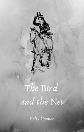 The Bird and the Net by PollyConnor