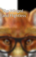 The Winged and Flightless by Scribefox