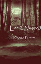 Luna Nueva by music4life2796
