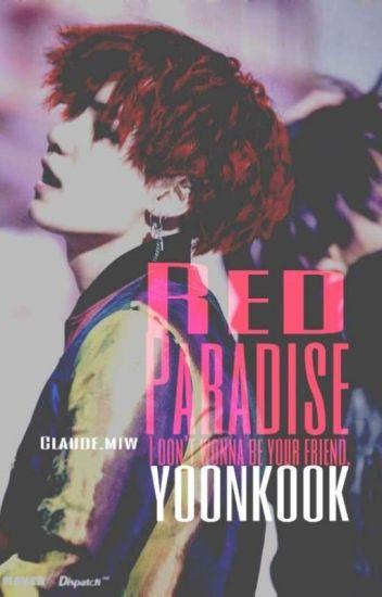 RED PARADISE - YoonKook | *TERMINADA*