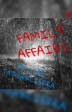Family Affairs by CT4E__