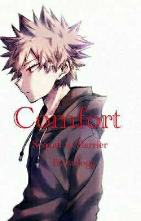 Comfort - Katsuki x Reader [Sequel to Barrier] - Ch  8 - A