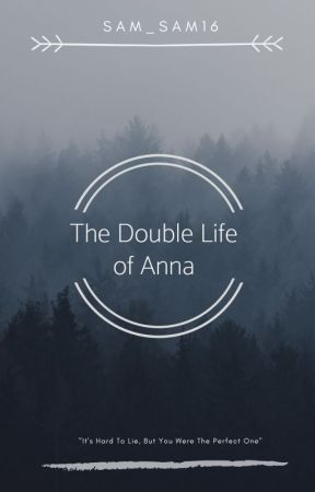 The Double Life of Anna by sam_sam16