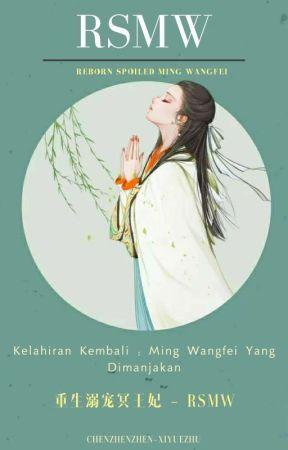 Reborn Spoiled Ming Wangfei by _gjmszhu