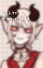 Aeterna (Original RP) by Jakezer014