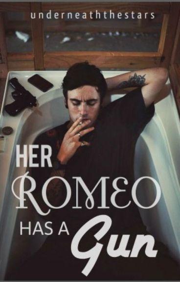 Her Romeo Has a Gun
