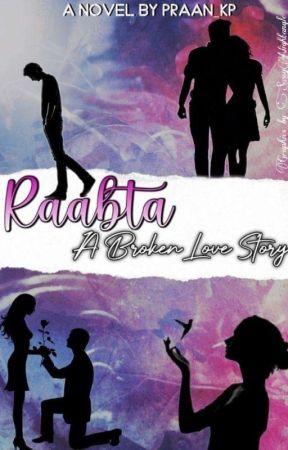RAABTA: A broken love Story - chapter 1 - Wattpad