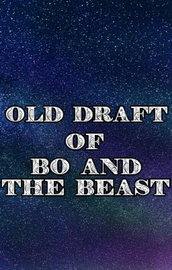 (OLD DRAFT) Bo and the Beast