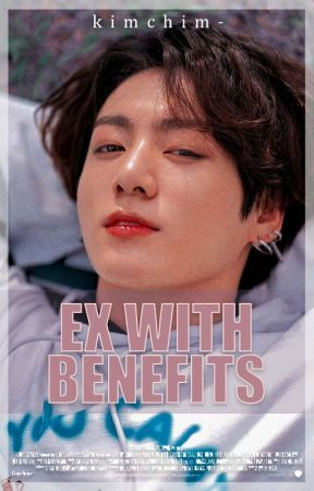 ex with benefits » jjk by NCT-CAKES