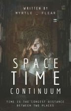 Space Time Continuum [Completed] by myrtle_flear