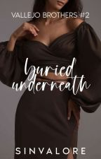Buried Underneath (VB#2) by sinvalore