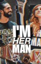 I'm her man by _whyyahere_