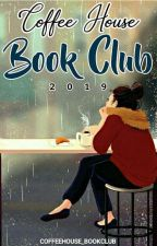 Coffeehouse Book Club 2019 by CoffeeHouse_Bookclub