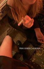 triggered//cth au by ALReids