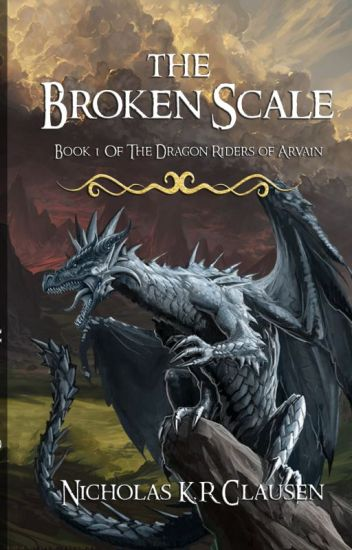 The Broken Scale.  Book 1 of The Dragon Riders of Arvain