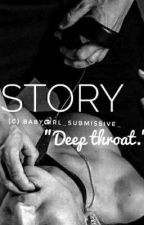 Deep throat by submissive_babygirl