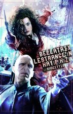 Bellatrix Lestrange'ın Kayıp Kızı (ESKİ/TAMAMLANDI) by sudeeyy16